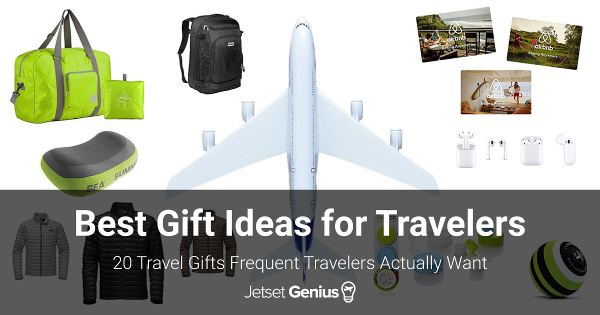 Best Gift Ideas For Travelers 20 Travel Gifts Frequent Fliers Actually Want